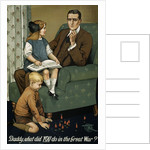 Daddy, What did YOU Do in the Great War? poster by Corbis
