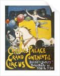 Advertisement for the Grand Continental Circus at Crystal Palace by Corbis