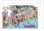 Greetings from Hollywood in Florida by Corbis