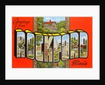 Greetings from Rockford, Illinois by Corbis