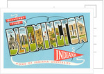 Greetings from Bloomington, Indiana, Home of Indiana University by Corbis