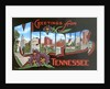 Greetings from Memphis, Tennessee by Corbis