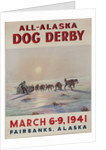 1941 All Alaska Dog Derby Poster by Corbis