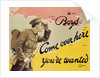 Boys Come Over Here You're Wanted Recruitment Poster by Corbis