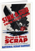 Sink a Sub from Your Farm - Bring in Your Scrap Poster by Corbis