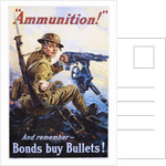 Ammunition! And Remember - Bonds Buy Bullets! Poster by Vincent Lynch