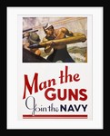 Man the Guns - Join the Navy Recruitment Poster by McClelland Barclay
