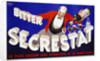 Bitter Secrestat Poster by Robys