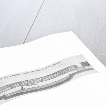 Design for the new Blackfriars Bridge, London by Anonymous