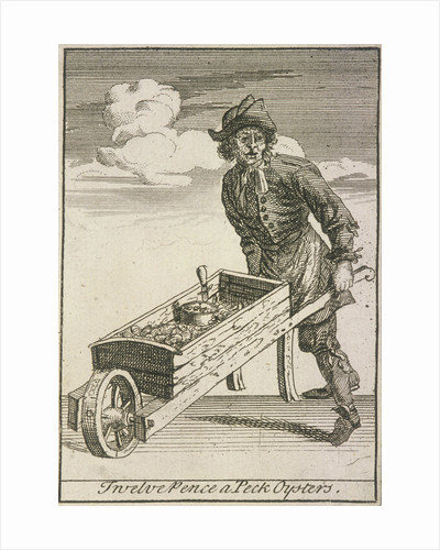 Twelve Pence a Peck Oysters, Cries of London, (c1688?) by Anonymous