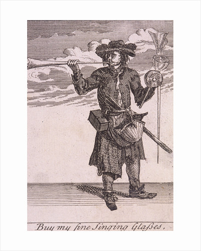 Buy my fine Singing Glasses, Cries of London, (c1688?) by Anonymous
