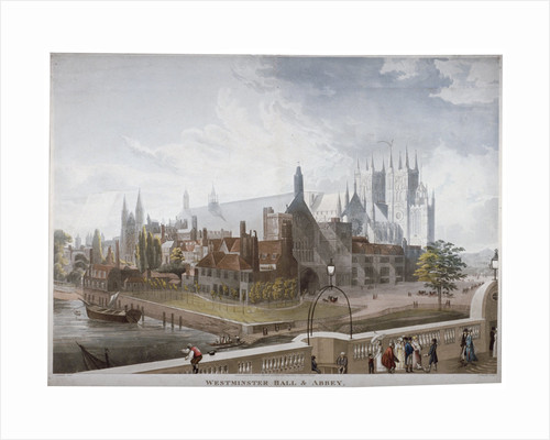 View of Westminster Hall and Abbey, from Westminster Bridge, London by Daniel Havell