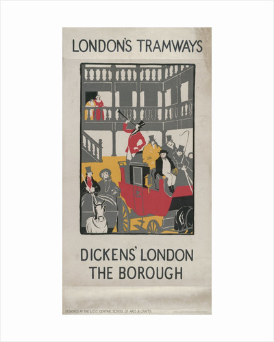 Dickens' London - The Borough, London County Council (LCC) Tramways poster by I Jephson