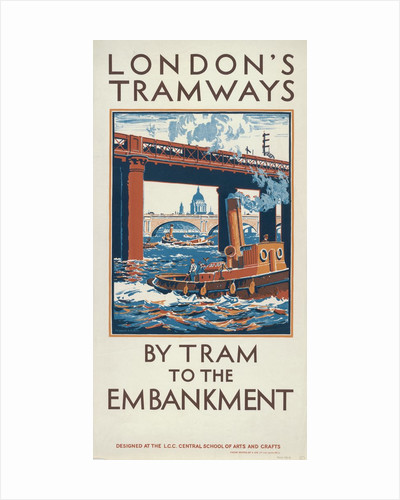 By Tram to the Embankment, London County Council (LCC) Tramways poster by Herbert Kerr Rooke