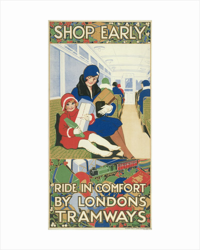 Shop Early, Ride in Comfort by London's Tramways, London County Council Tramways poster by Rowles