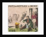 Pots or Kettles to Mend!, Cries of London by