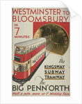 Westminster to Bloomsbury, the Big Penn'orth, London County Council (LCC) Tramways poster by