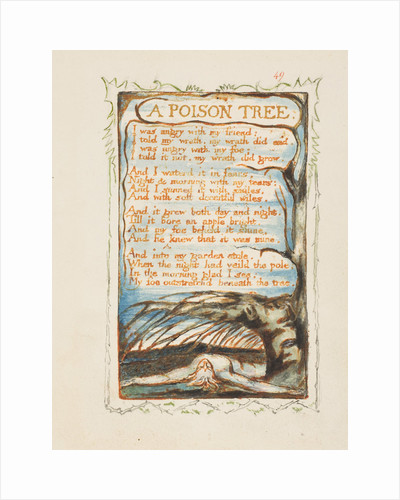 A Poison Tree. Songs of Innocence and of Experience, ca 1825 by William Blake