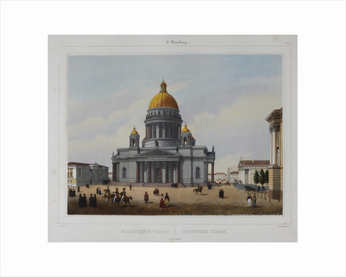 The Saint Isaacs Cathedral in Saint Petersburg, 1840s by Anonymous