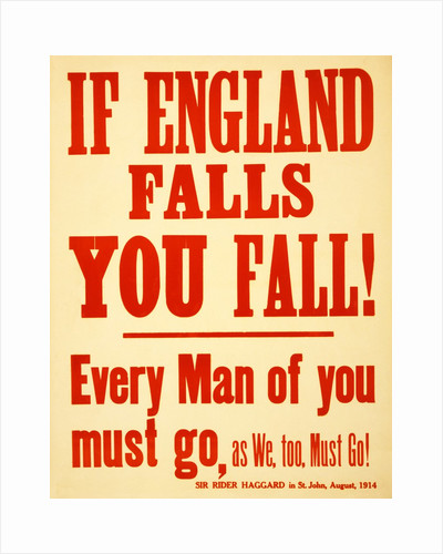 WW1 Recruitment Poster If England Falls you Fall!, 1915 by Anonymous