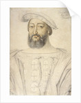 Portrait of Francis I, King of France by Anonymous