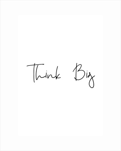 Think big by Joumari