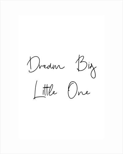 Dream big little one by Joumari