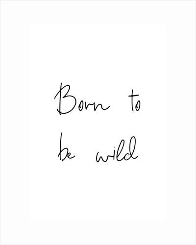 Born to be wild by Joumari