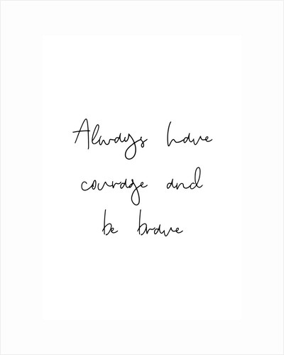 Courage and bravery by Joumari