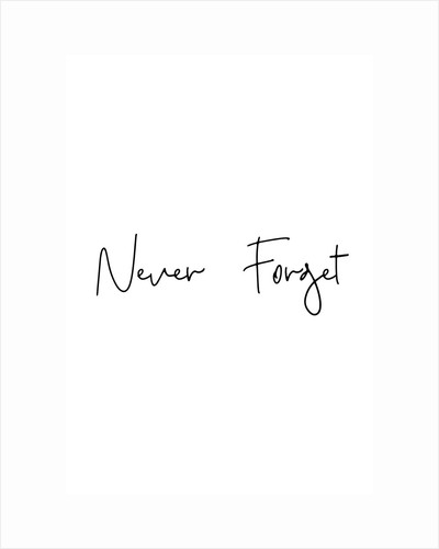 Never forget by Joumari