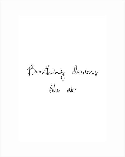 Breathing dreams like air by Joumari