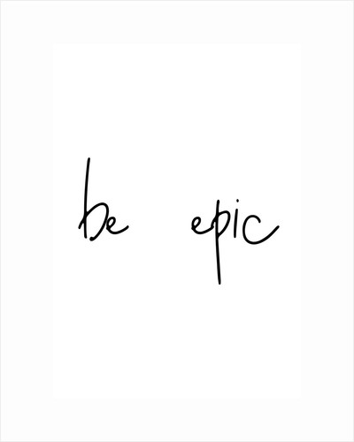 Be epic by Joumari