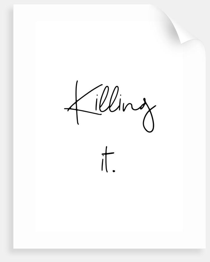 Killing it by Joumari