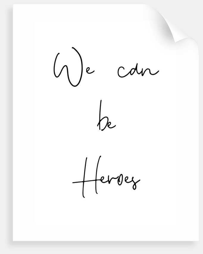 We can be heroes by Joumari