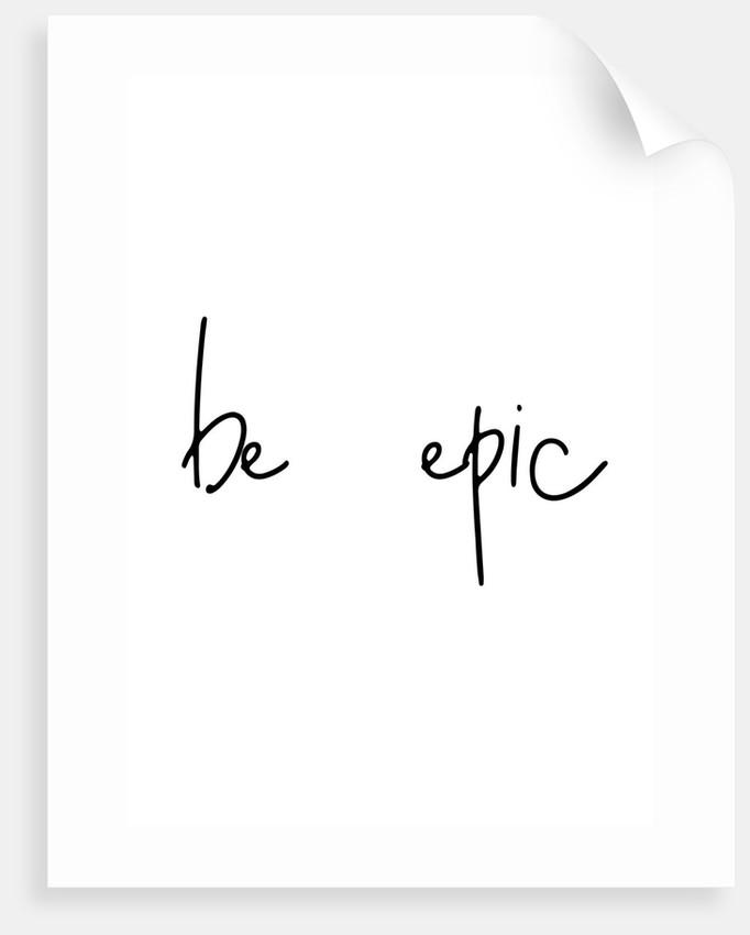 Be epic by Joumari