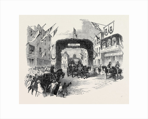 Triumphal Arch in Tavern-Street, Ipswich, Prince Albert Visiting the Sections, Meeting of the British Association at Ipswich by Anonymous