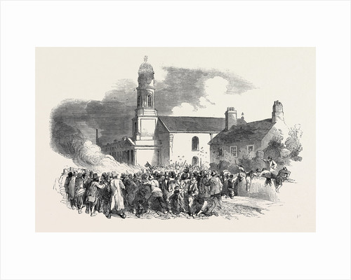 The Riot at Stockport: The Roman Catholic Chapel of Saints Philip and James, Edgeley, 1852 by Anonymous