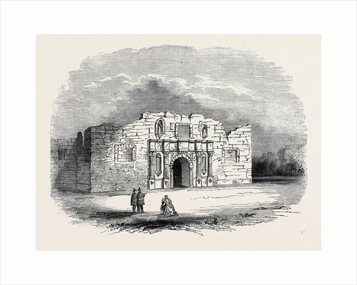 Texas: Church of Alamo, San Antonio De Bexar by Anonymous