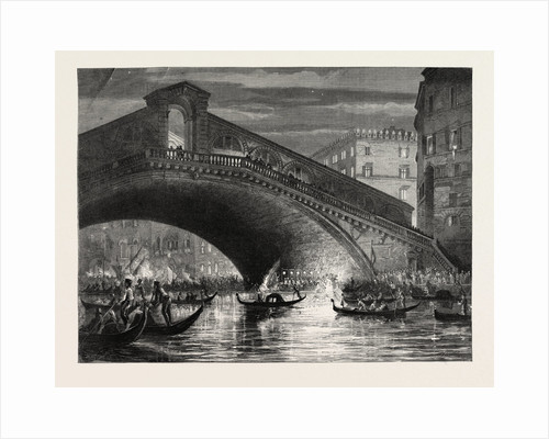 A Fete at Venice, Italy: The Rialto, 1870 by Anonymous