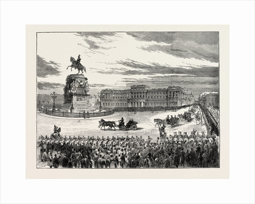 Visit of the Emperor of Germany to St. Petersburg, Russia: The Emperor and the Czar Passing the Nicholay Place, 1873 by Anonymous
