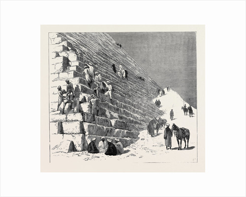 The Recent Campaign in Egypt: The Duke of Connaught Ascending the Pyramid of Cheops, Cairo by Anonymous