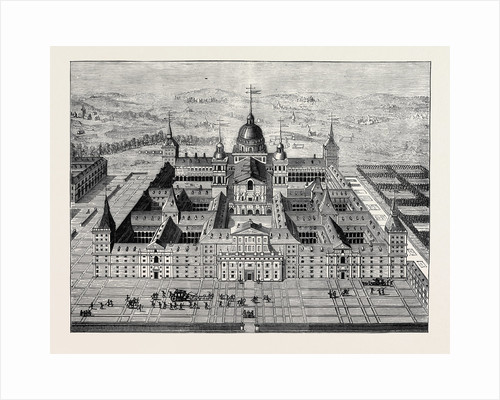 The Escurial Palace: Bird's-Eye-View of the Palace by Anonymous