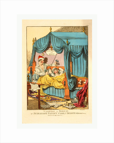 Tameing [I.E. Taming] a Shrew. or Petruchio's Patent Family Bedstead by Anonymous