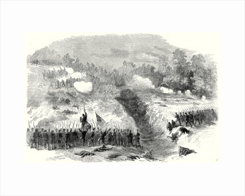 The Civil War in America: Attack on the Confederate Batteries at Bull Run by the 27th and 14th New York Regiments 17 August 1861 by Anonymous