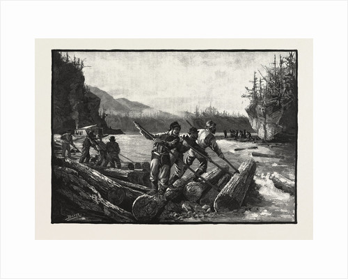 Lumbermen at Work, the Drive, Lumbering, Canada by Anonymous