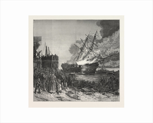 Burning of the Marine Society's Training-Ship the Warspite, Off Charlton by Anonymous