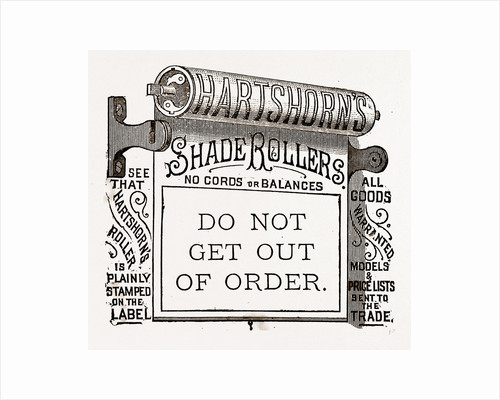 Do Not Get Out of Order, Shade Rollers by Anonymous