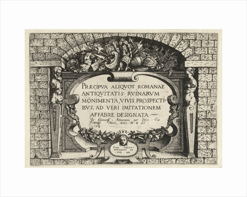 Title print for a series of Roman ruins, Italy by Hieronymus Cock