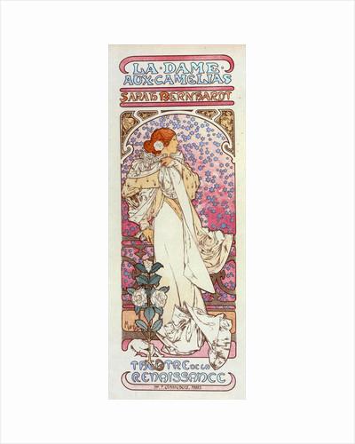 Poster for Théâtre de la Renaissance, la Dame aux Camélias, Sarah Bernhardt by Alphonse Mucha