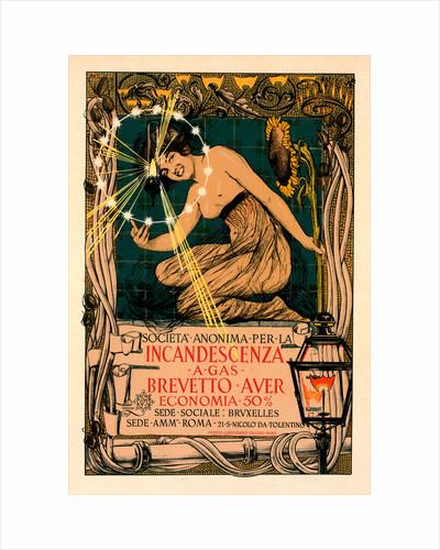 Italian poster for l' Incandescence par le Gaz, Système Auer by Giovanni Maria Mataloni